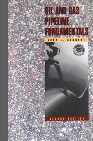 9780878143900: Oil and Gas Pipeline Fundamentals