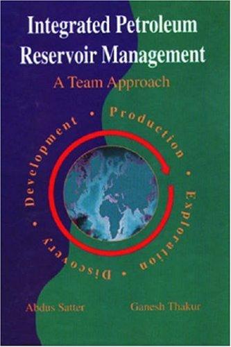 9780878144082: Integrated Petroleum Reservoir Management: A Team Approach