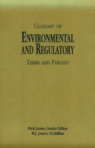 Glossary of Environmental and Regulatory Terms and Phrases