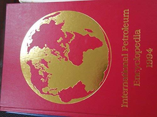 International Petroleum Encyclopedia/1994 Vol. 27: n/a
