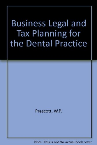 9780878144242: Business, Legal, and Tax Planning for Dental Practices