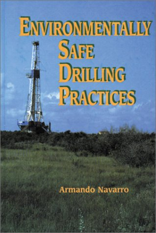 9780878144372: Environmentally Safe Drilling Practices