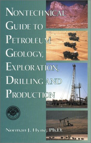 9780878144389: Nontechnical Guide to Petroleum Geology, Exploration, Drilling and Production