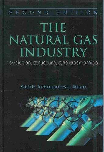 9780878144471: The Natural Gas Industry: Evolution, Structure, & Economics