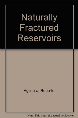 9780878144495: Naturally Fractured Reservoirs