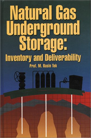 9780878146147: Natural Gas Underground Storage: Inventory and Deliverability