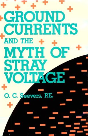 9780878146369: Ground Currents and the Myth of Stray Voltage