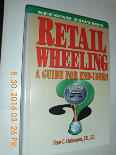 9780878146512: Retail Wheeling: A Guide for End-Users