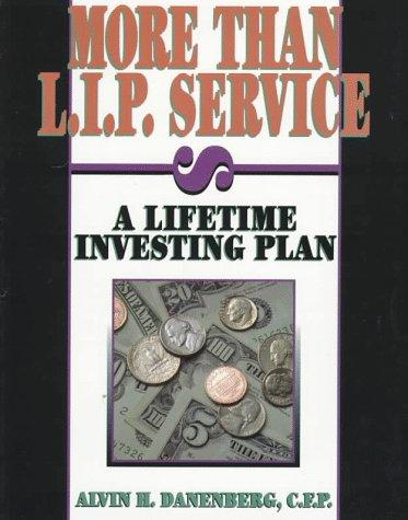 9780878146550: More Than L.I.P. Service: A Lifetime Investing Plan