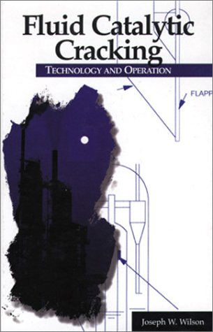 9780878147106: Fluid Catalytic Cracking Technology and Operations