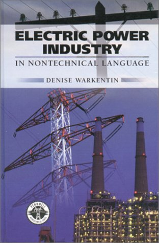 9780878147199: Electric Power Industry: In Nontechnical Language (Pennwell Non-Technical)