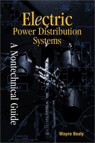 9780878147311: Electric Power Distribution Systems: A Nontechnical Guide (Pennwell Nontechnical Series)