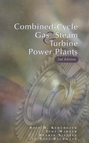 9780878147366: Combined - Cycle Gas & Steam Turbine Power Plants