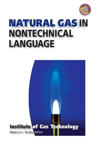 9780878147380: Natural Gas in Nontechnical Language