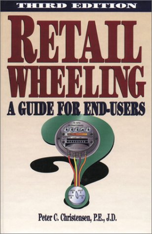 9780878147472: Retail Wheeling: A Guide for End-Users