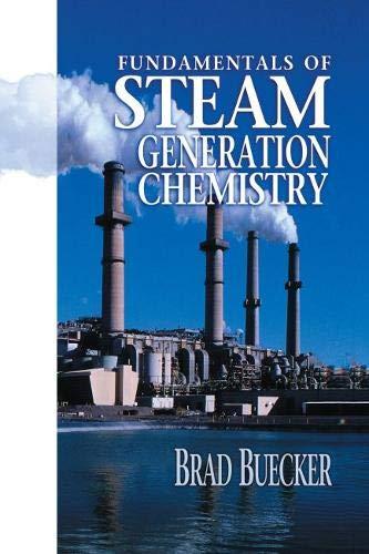 9780878147502: Fundamentals of Steam Generation Chemistry