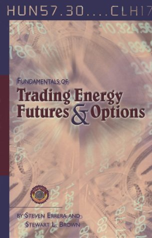 9780878147601: Fundamentals of Trading Energy Futures & Options