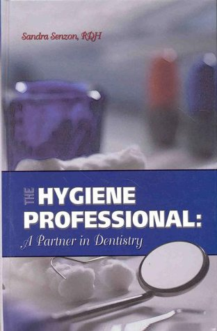 9780878147656: The Hygiene Professional: A Partner in Dentistry