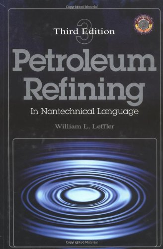9780878147762: Petroleum Refining in Nontechnical Language Third Edition (Pennwell Nontechnical Series)