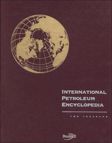 9780878147847: International Petroleum Encyclopedia