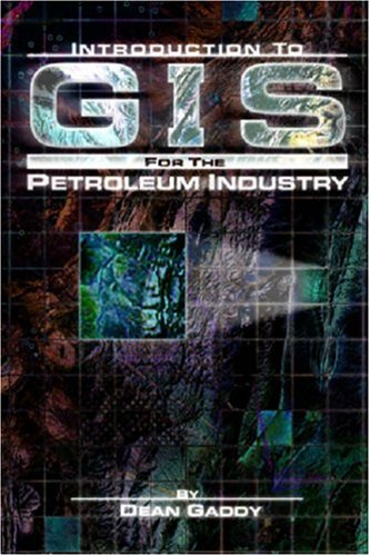 9780878148042: Introduction to GIS for the Petroleum Industry