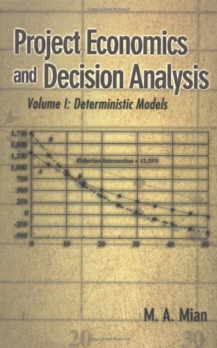 9780878148196: Project Economics and Decision Analysis: Volume 1: Deterministic Models