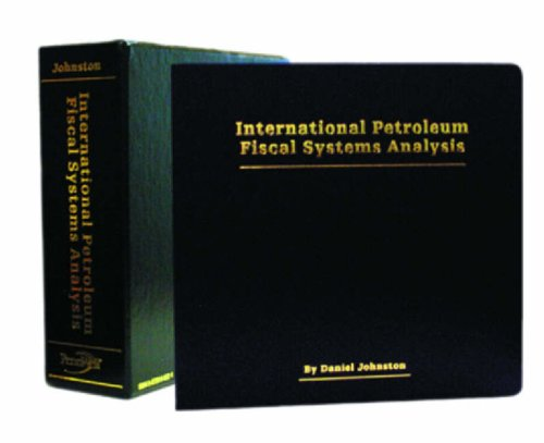 International Petroleum Fiscal System Analysis: Johnston, Daniel