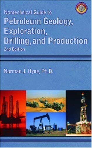 9780878148233: Nontechnical Guide to Petroleum Geology, Exploration, Drilling, and Production