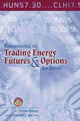 9780878148363: Fundamentals of Trading Energy Futures and Options