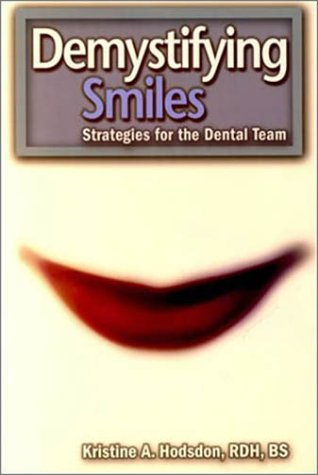 9780878148509: Demystifying Smiles: Strategies for the Dental Team