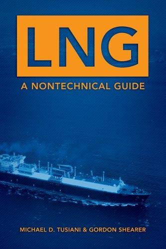 9780878148851: LNG: A Nontechnical Guide
