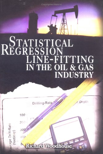 9780878148868: Statistical Regression Line-Fitting in the Oil and Gas Industry