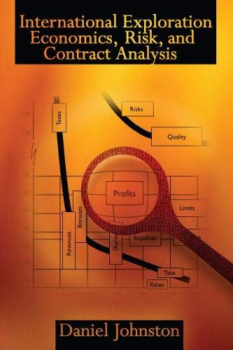 9780878148875: International Exploration Economics, Risk, and Contract Analysis