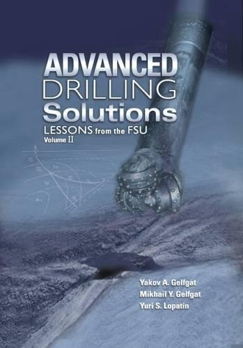 9780878148912: Advanced Drilling Solutions: Lessons from the Fsu Vol 2
