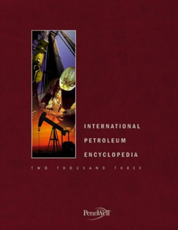 9780878148936: 2003 International Petroleum Encyclopedia