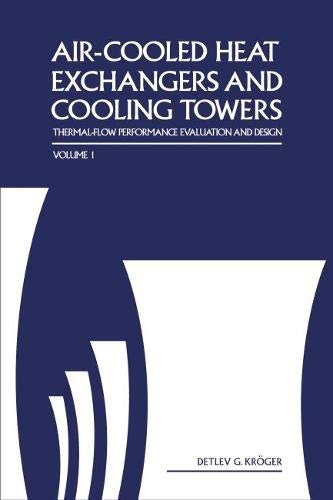 9780878148967: Air-Cooled Heat Exchangers and Cooling Towers: Thermal-Flow Performance Evaluation and Design, Vol. 1