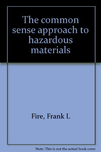 9780878149001: The common sense approach to hazardous materials
