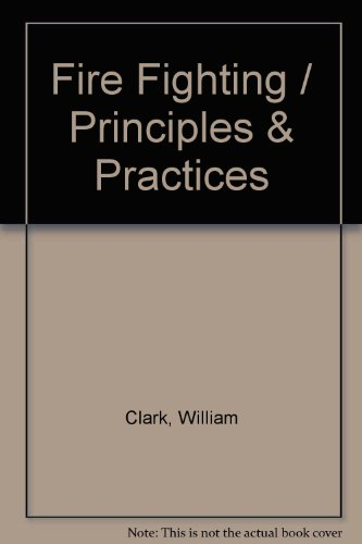 9780878149070: Fire Fighting / Principles & Practices