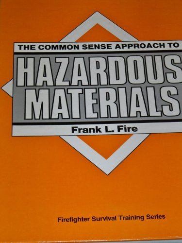 9780878149087: The Common Sense Approach to Hazardous Materials