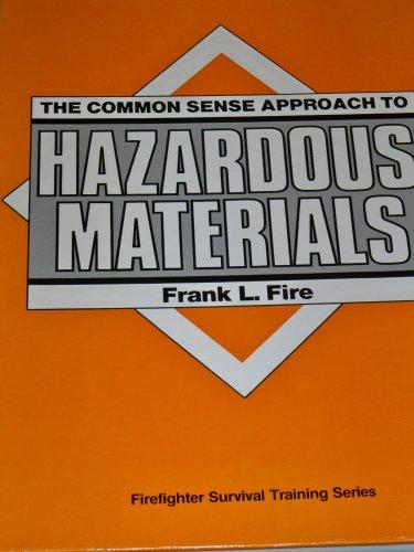 9780878149087: The Common Sense Approach to Hazardous Materials