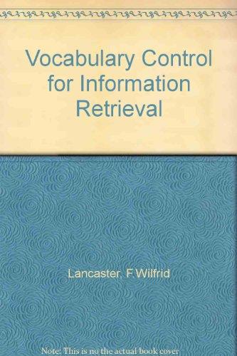 Vocabulary control for information retrieval: F. Wilfrid Lancaster