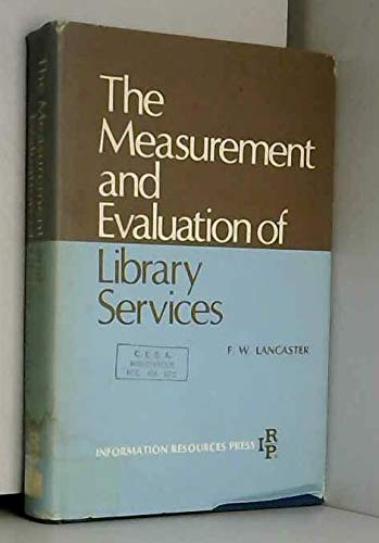9780878150175: Measurement and Evaluation of Library Services