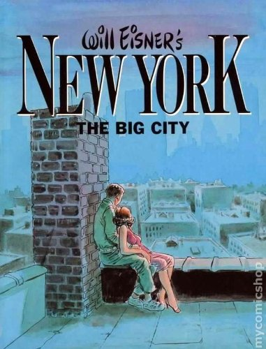 9780878160198: Will Eisner's New York, the big city [Hardcover] by Eisner, Will