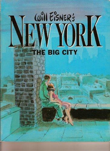 9780878160204: Will Eisner's New York: The Big City