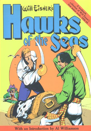 9780878160235: Will Eisner's Hawks of the Seas