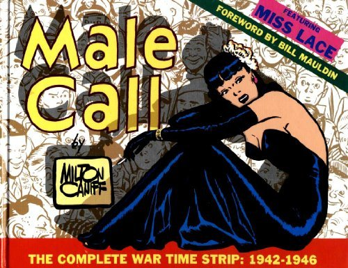 9780878160266: Male Call: The Complete War Time Strip, 1942-1946
