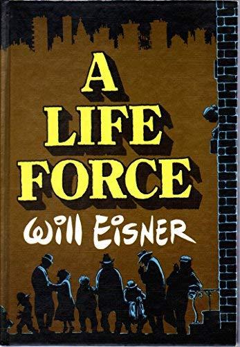 9780878160389: A Life Force