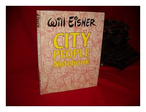 City People Notebook: Eisner, Will.