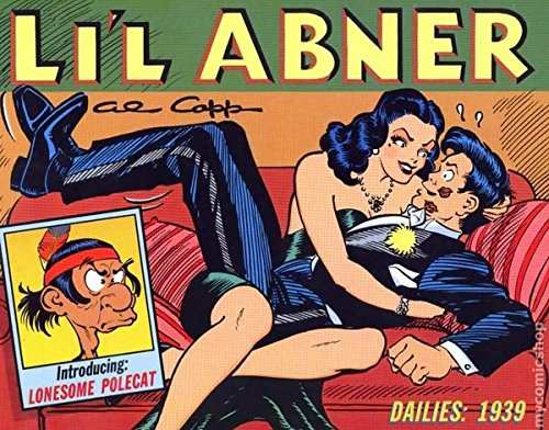 Li'l Abner: Dailies, Vol. 5: 1939 (0878160566) by Al Capp