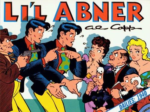 Li'l Abner: Dailies, Vol. 6: 1940: Al Capp